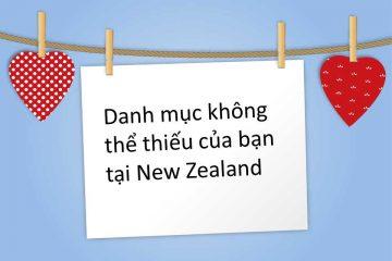 Danh mục không thể thiếu của bạn tại New Zealand